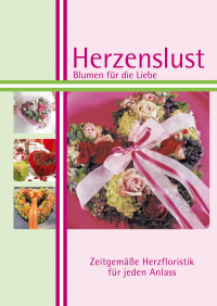 Herzenslust Deutschland - Blumen für die Liebe
